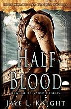 Half-Blood: Ilyon Chronicles - Prequel Novella