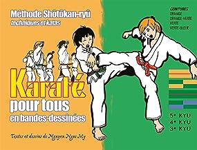 Livres Karaté pour tous : Tome 2, Ceinture orange-ceinture verte (KARATE) PDF
