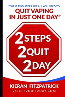 2 Steps 2 Quit 2 Day: Quit Vaping In Just One Day