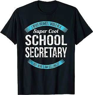 Super Cool School Secretary T-Shirt Gifts Funny