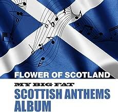 Flower Of Scotland (Patriotic Mix)