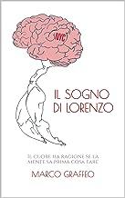 Il sogno di Lorenzo (Italian Edition)