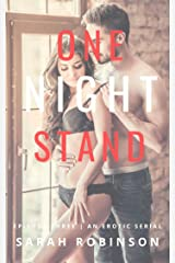 One Night Stand: Episode Three: An Erotic Serial Kindle Edition