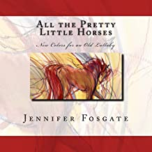 All the Pretty Little Horses: New Colors for an Old Lullaby