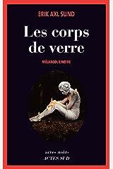 Les Corps de verre: Mélancolie noire (Actes noirs) (French Edition) Kindle Ausgabe