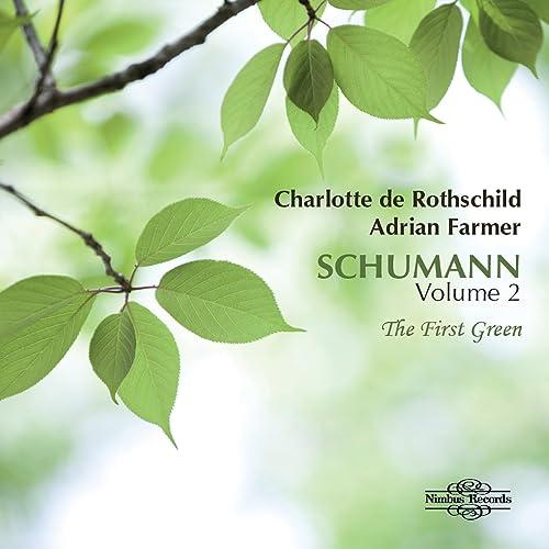 Schumann: The First Green