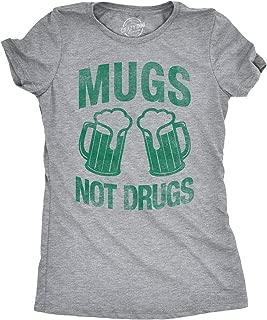 Womens Mugs Not Drugs Funny Irish Cheers Vintage Drinking T Shirt