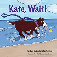 Kate, Wait!