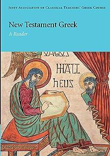 New Testament Greek: A Reader