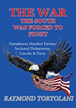 The War the South was Forced to Fight