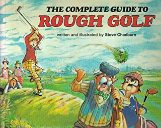 Complete Guide to Rough Golf