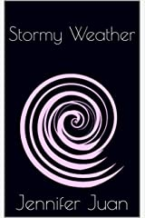 Stormy Weather Kindle Edition