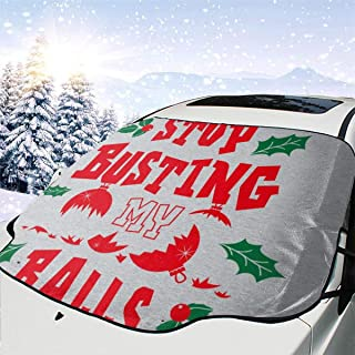 ENXIANGXIJ Christmas Baubles Stop Busting My Balls Car Windshield Snow Cover, Ice Removal Sun Shade, Fit for Universal Cars (58'' X47'')
