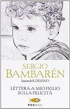 Scaricare Libri Lettera a mio figlio sulla felicità PDF