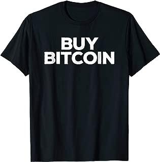 Sarcastic Bitcoin T-shirt Gift Buy BTC Bitcoin