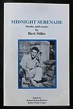 Midnight Serenade Stories and Essays by Bert Stiles