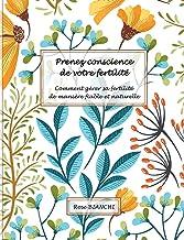 Prenez conscience de votre fertilité (French Edition)