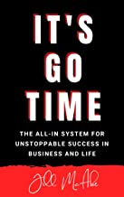 It's Go Time: The ALL-IN System For Unstoppable Success in Business and Life (English Edition)