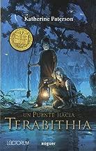 Puente Hasta Terabithia (Bridge To Terabithia) (Turtleback School & Library Binding Edition) (Juvenil Noguer) (Spanish Edition)