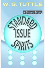 Standard Issue Spirits Kindle Edition