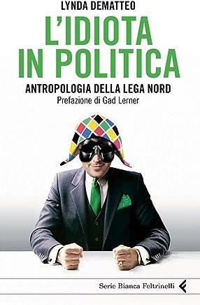 Lidiota in politica (Serie bianca)
