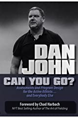 Can You Go?: Assessments and Program Design for the Active Athlete and Everybody Else (English Edition) Format Kindle