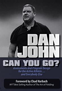 Can You Go?: Assessments and Program Design for the Active Athlete and Everybody Else
