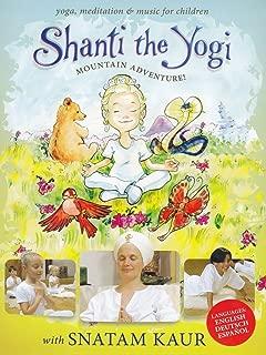 Shanti the Yogi: Mountain Adventure
