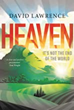 Heaven: It's Not the End of the World