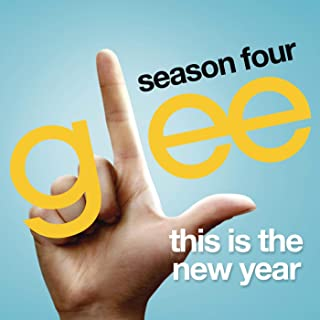 This Is The New Year (Glee Cast Version)