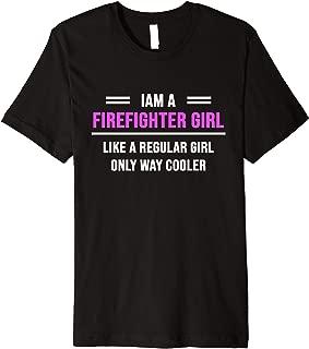 Iam A Firefighter Girl Premium T-Shirt