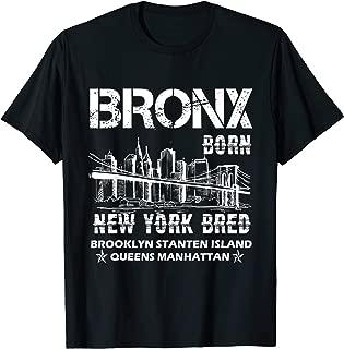 Bronx T shirt - Bronx Born Shirt