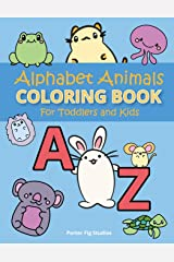 Alphabet Coloring Book for Toddlers: Easy Preschool Kindergarten Prep Learning, Fun Childrens Activity Book, for Kids Age 2-5 Paperback