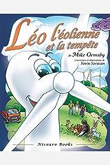 Léo l'éolienne et la tempête (French Edition) Paperback