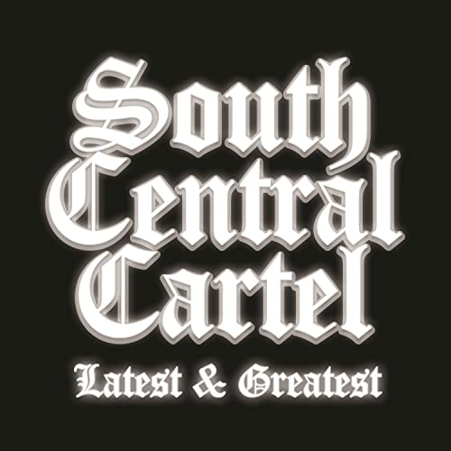 South Central Cartel Latest and Greatest [Explicit] by South ...