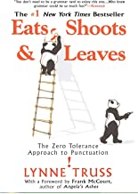 Eats, Shoots & Leaves: The Zero Tolerance Approach to Punctuation PDF