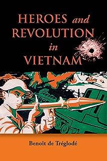 Heroes and Revolution in Vietnam, 1948-1964