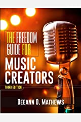 The Freedom Guide for Music Creators Kindle Edition