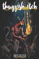 Thuggish Itch: Devilish Paperback