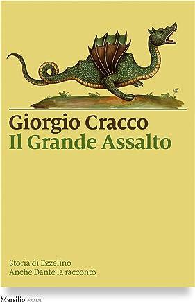 Il Grande Assalto: Storia di Ezzelino. Anche Dante la raccontò (I nodi)