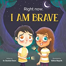 Right Now: I Am Brave