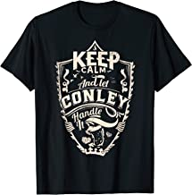 Keep calm and let Conley shirt surname last name gift