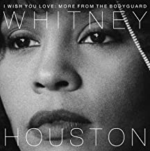 Best i wish you love more from the bodyguard Reviews