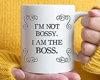 I'M Not Bossy I Am The Boss Mug | Boss Day | Gift For Boss | Entrepreneur Gift Unique Gift Novelty Ceramic Coffee Mug Tea Cup