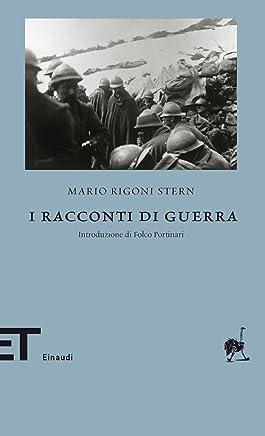 I racconti di guerra (Einaudi tascabili. Biblioteca)