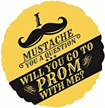 Will You Go to Prom with Me Balloon - I Mustache Ask You A Question - High School Dance Proposal Promposal Sign Idea Invite Gift