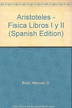 Aristoteles - Fisica Libros I y II