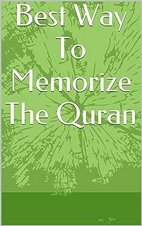 Best Way To Memorize The Quran