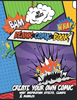 Blank comic book - Create your own comic whit inspiration effects, clouds & bubbles: Draw Your Own Comics - 101 Pages of F...