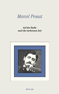 Auf der Suche nach der verlorenen Zeit. Gesamtausgabe: Bände 1–8: Vollständige Textausgabe mit Kommentarband (German Edition)